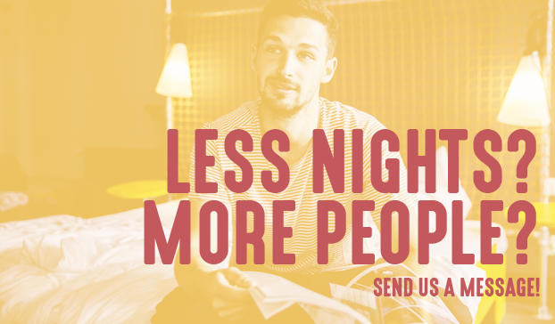 LESS NIGHTS? MORE PEOPLE?