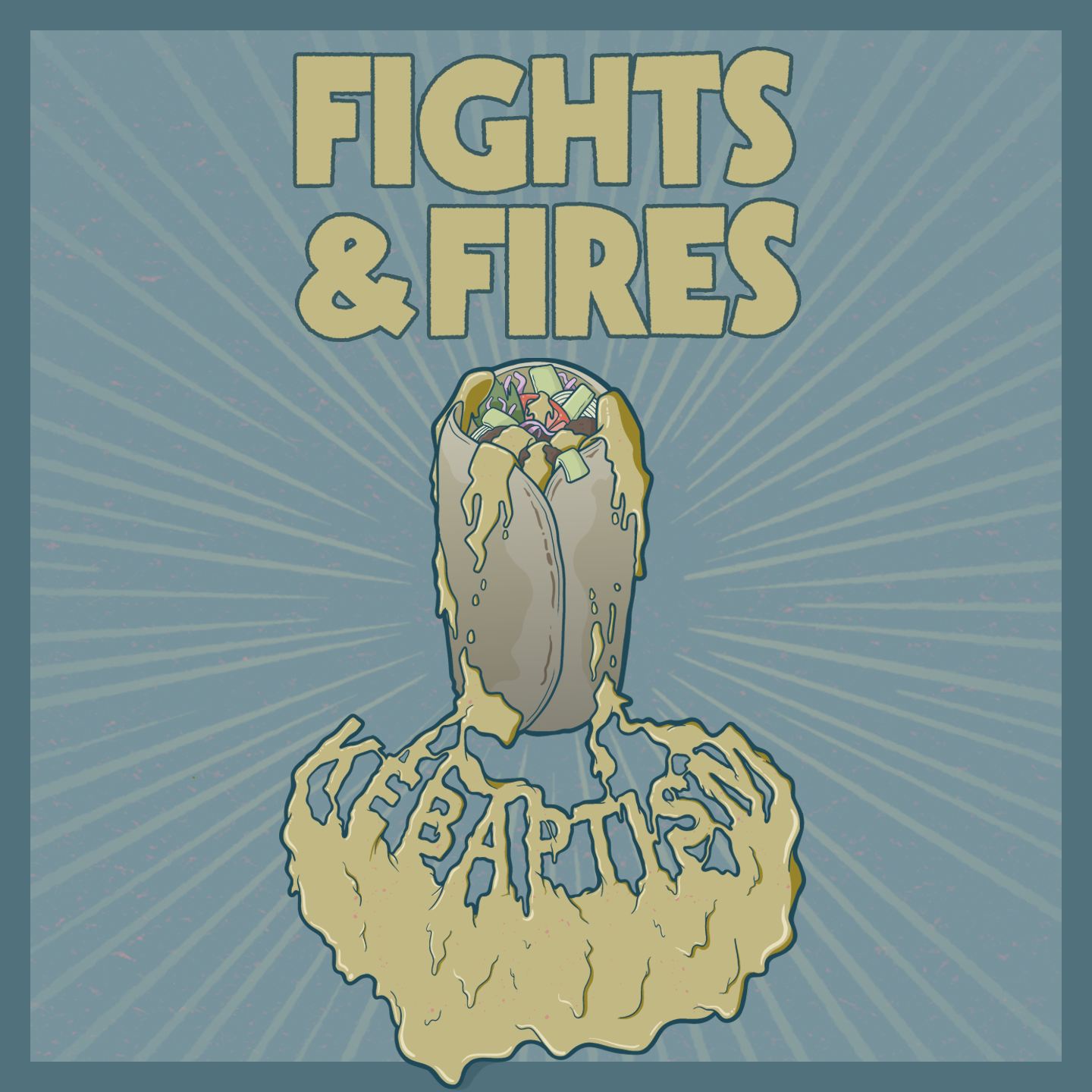 FIGHTS & FIRES